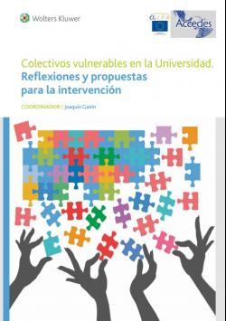 Colectivos vulnerables en la universidad. Reflexión y propuestas para la intervención.