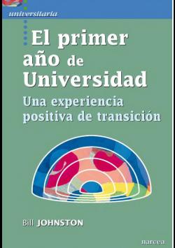 El primer año de universidad: una experiencia positiva de transición