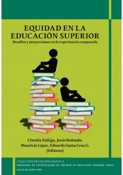 Equidad en la Educación Superior: Desafíos y proyecciones en la experiencia comparada